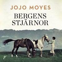 Bergens stjärnor - Jojo Moyes