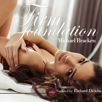 Firm Foundation - Michael Bracken
