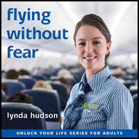 Flying Without Fear - Lynda Hudson