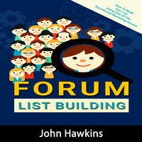 Forum List Building - John Hawkins