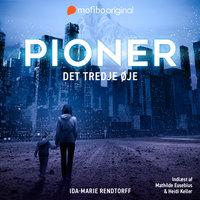 Pioner - Det tredje øje - Ida-Marie Rendtorff