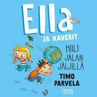 Ella ja kaverit hiilijalanjäljillä - Timo Parvela