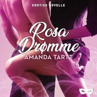 Rosa drømme - Amanda Tartt