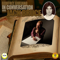 Geoffrey Giuliano in Conversation with Jack Bruce - Geoffrey Giuliano