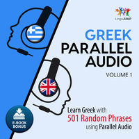 Greek Parallel Audio– Learn Greek with 501 Random Phrases using Parallel Audio– Volume 1 - Lingo Jump