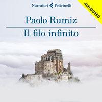 Il filo infinito - Paolo Rumiz