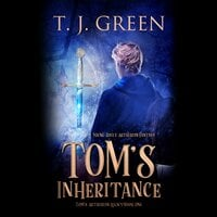 Tom's Inheritance - TJ Green
