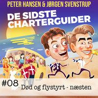 #08 - Død og flystyrt (næsten) - Jørgen Svenstrup,Peter Hansen