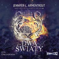 Dwa światy - Jennifer L. Armentrout