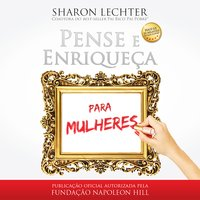 Pense e enriqueça para mulheres - Sharon Lechter