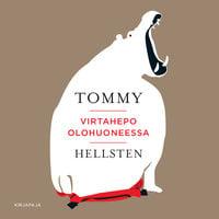 Virtahepo olohuoneessa - Tommy Hellsten