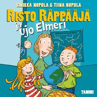 Risto Räppääjä ja ujo Elmeri - Tiina Nopola,Sinikka Nopola