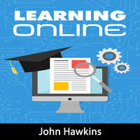 Learning Online - John Hawkins