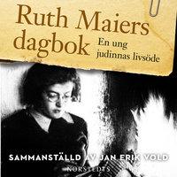 Ruth Maiers dagbok - Jan Erik Vold, Ruth Maier, Jan Erik Vold (red.)