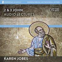 2 and 3 John: Audio Lectures - Karen H. Jobes