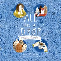 All In a Drop - Lori Alexander