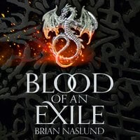 Blood of an Exile - Brian Naslund