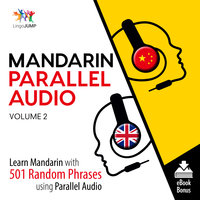 Mandarin Parallel Audio– Learn Mandarin with 501 Random Phrases using Parallel Audio Volume 2 - Lingo Jump