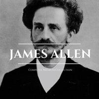 James Allen 21 Books: Complete Premium Collection - James Allen