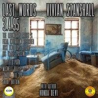 Last Words: Vivain Stanshall 3.4.95 - Vrnda Devi