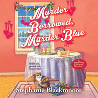 Murder Borrowed, Murder Blue - Stephanie Blackmoore