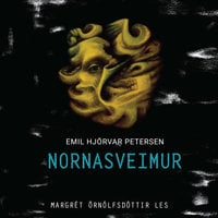 Nornasveimur - Emil Hjörvar Petersen
