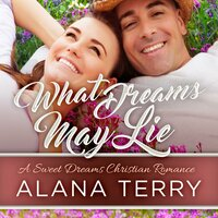 What Dreams May Lie - Alana Terry