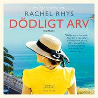 Dödligt arv - Rachel Rhys