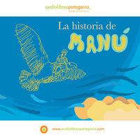 La Historia de Manú - Ana María del Río
