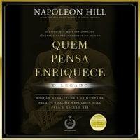 Quem Pensa Enriquece - Napoleon Hill