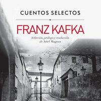 Cuentos selectos de Kafka - Franz Kafka