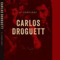 El compadre - Carlos Droguett