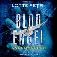 Blodengel - 2. sæson - Åndemaneren - Lotte Petri