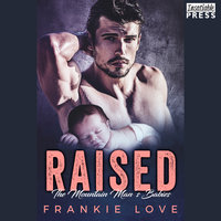 Raised - Frankie Love