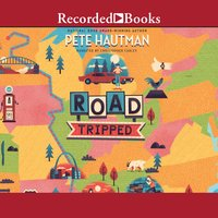 Road Tripped - Pete Hautman