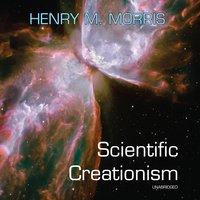 Scientific Creationism - Henry M. Morris