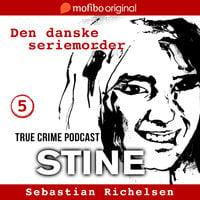 Den danske seriemorder episode 5 - Stine - Sebastian Richelsen
