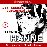 Den danske seriemorder episode 3 - Hanne - Sebastian Richelsen