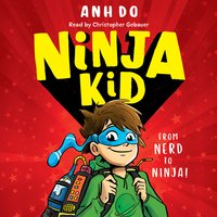 Ninja Kid, Book #1 - Anh Do