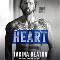 Stitched Up Heart - Tarina Deaton