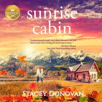 Sunrise Cabin - Stacey Donovan