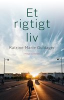 Et rigtigt liv - Katrine Marie Guldager