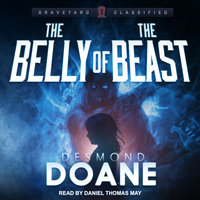 The Belly of the Beast - Desmond Doane