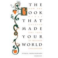 The Book That Made Your World - Vishal Mangalwadi