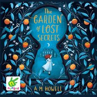 The Garden of Lost Secrets - A.M. Howell