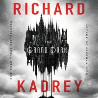 The Grand Dark - Richard Kadrey