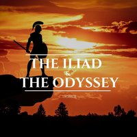 The Iliad & The Odyssey - Homer