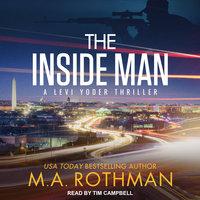 The Inside Man - M.A. Rothman