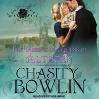 The Missing Marquess of Althorn - Chasity Bowlin