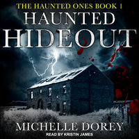 Haunted Hideout - Michelle Dorey